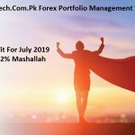 Forex Account Management In Pakistan Trading Results For The Month Of July 2019 By ForexGuru.Pk And DigiTech.Com.Pk